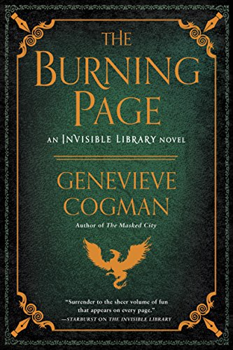 Amazon.com: The Burning Page (The Invisible Library Novel Book 3 ...