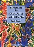 Dictionnaire des anecdotes littéraires