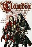Claudia, chevalier vampire, Tome 2 - Femmes violentes
