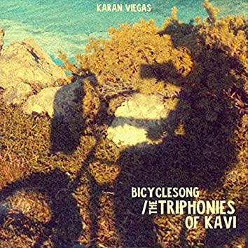 Bicyclesong / The Triphonies of Kavi
