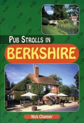 Pub Strolls in Berkshire (Pub Strolls S.)