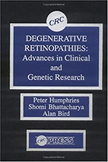 Degenerative Retinopathies: Advances in Clinical and Genetic Research
