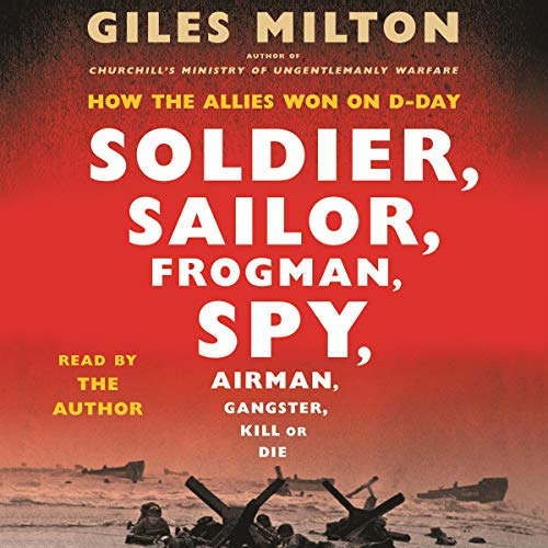 Page de couverture de Soldier, Sailor, Frogman, Spy, Airman, Gangster, Kill or Die