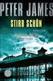 Stirb schön: Thriller (Roy Grace 2)