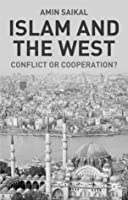 Islam and the West: Conflict or Cooperation