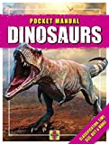 Dinosaurs: Classification, Time, Size, Diet & More! (Haynes Pocket Manual)