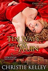 Ten Ways to Ruin by Christie Kelley book cover