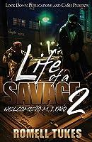 Life of a Savage 2: Welcome to M.I.YAYO