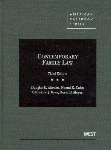 Contemporary Family Law (American Casebook Series)