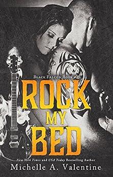 Rock My Bed (Black Falcon Book 2) (Black Falcon Series) by [Michelle A. Valentine]
