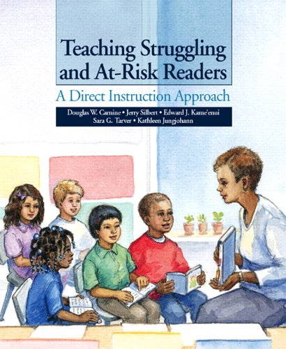 Compare Textbook Prices for Teaching Struggling and At-Risk Readers: A Direct Instruction Approach 1 Edition ISBN 9780131707320 by Douglas W. Carnine,Jerry Silbert,Edward J. Kame'enui,Sara G. Tarver,Kathleen Jungjohann