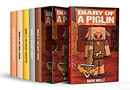 Diary of a Piglin: Books 1-6 (6-Book Box Set): Diary of a Piglin Box Sets 1 (An Unofficial Minecraft Book for Kids) by [Mark Mulle]