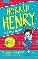 Get Rich Quick: Book 5 (Horrid Henry)