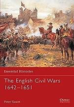 Essential Histories 58: The English Civil Wars 1642-1651