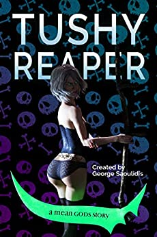 Tushy Reaper (English Edition) van [George Saoulidis]
