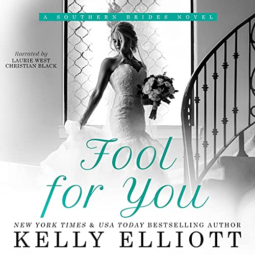 Fool for You: Southern Bride, Book 7