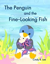 The Penguin and the Fine-Looking Fish