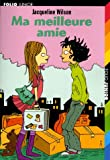 Ma meilleure amie - Editions Gallimard - 13/10/2005
