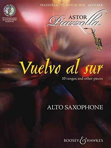 Vuelvo al sur: Zehn Tangos und andere Stücke. Alt-Saxophon und Klavier. Ausgabe mit CD.
