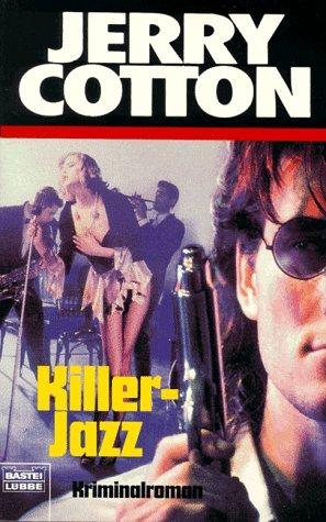Killer-Jazz (Jerry Cotton. Bastei Lübbe Taschenbücher)