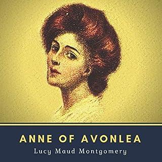 Couverture de Anne of Avonlea - Annotated (Original 1909 Edition)