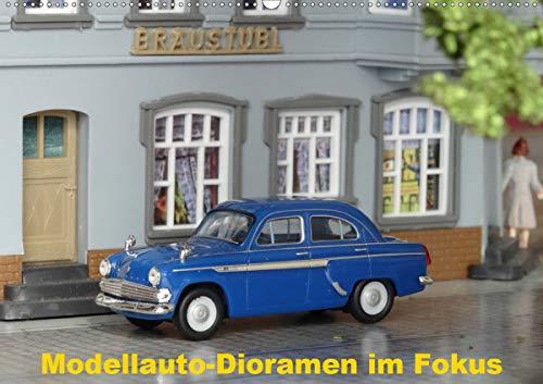 Modellauto-Dioramen im Fokus (Wandkalender 2021 DIN A2 quer)