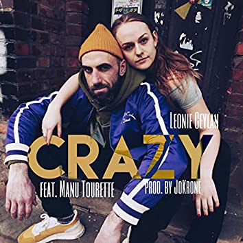 Crazy (Prod. by JoKrone)