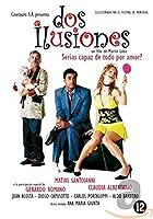 Dos Illusiones [DVD]