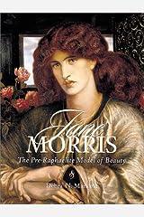 Jane Morris: The Pre-Raphaelite Model of Beauty Paperback