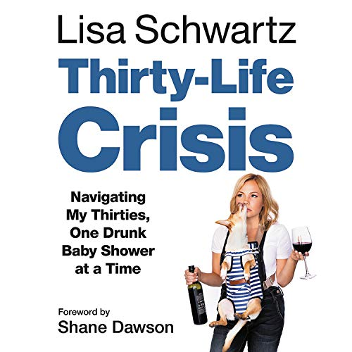 Thirty-Life Crisis Audiobook By Lisa Schwartz cover art