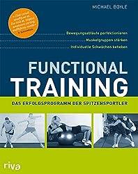 Functional Training - Das Erfolgsprogramm der Spitzensportler von Michael Boyle