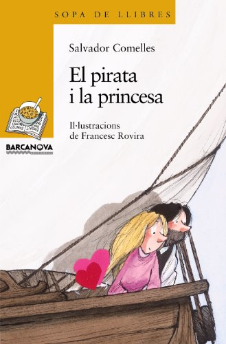El pirata i la princesa / The Princess and the Pirate