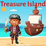 Treasure Island : The Unexpected Treasure: Book for Kids: Bedtime Stories Fantasy Children Picture Book (Bedtime Stories Boys and Girls 28) (English Edition)