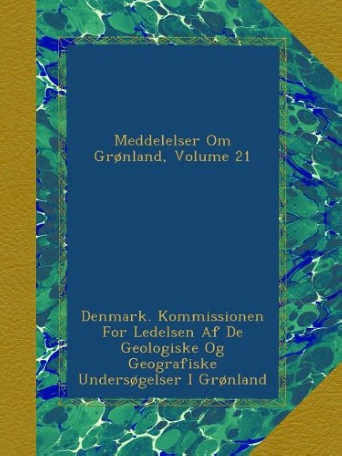 膜クモ放射能Meddelelser Om Gr?nland, Volume 21