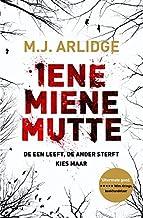 Iene Miene Mutte: De een leeft. De ander sterft. Kies maar...
