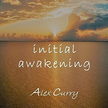 Initial Awakening