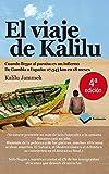 Viaje De Kalilu,El (Testimonio)