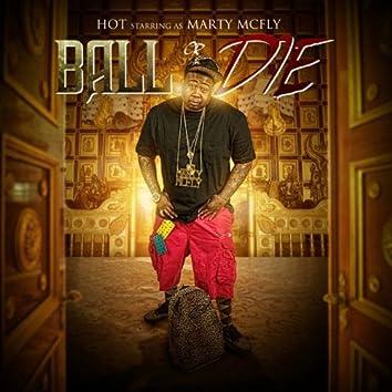 Ball or Die
