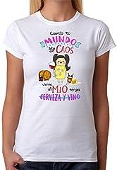 Camiseta Cuando tu Mundo Sea un Caos vente al Mio Tengo Cerveza y Vino