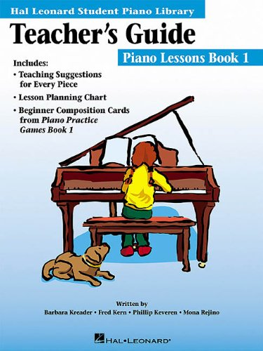 The Hal Leonard Student Piano Library Teacher's Guide: Book 1