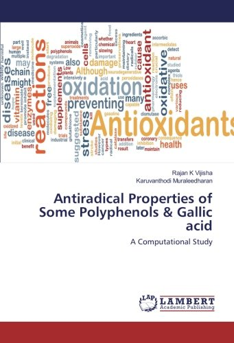 Antiradical Properties of Some Polyphenols & Gallic acid: A Computational Study