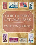 Cofre de Perote National Park Vacation Journal: Blank Lined Cofre de Perote National Park (Mexico) Travel Journal/Notebook/Diary Gift Idea for People Who Love to Travel [Idioma Inglés]