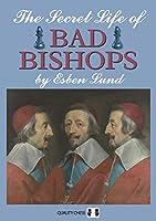 The Secret Life of Bad Bishops (Grandmaster Repertoire Series)