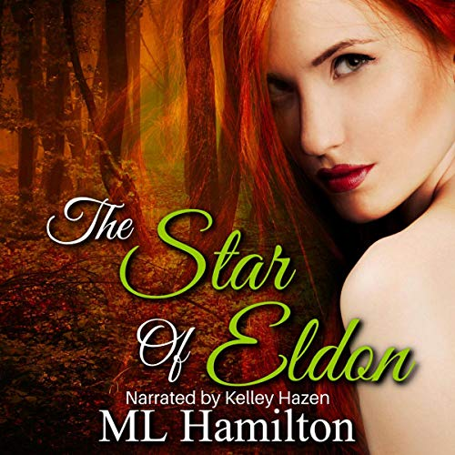 The Star of Eldon Audiobook By M.L. Hamilton cover art