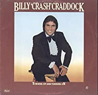 Turning up and Turning On, Billy 'Crash' Craddock, [Lp, Vinyl Record. CAPITOL, 11853