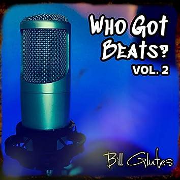 Who Got Beats?, Vol. 2