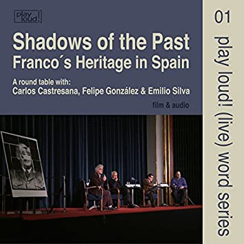 Shadows of the Past - Franco's Heritage in Spain