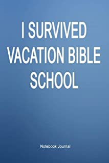 I Survived Vacation Bible School: Notebook Journal