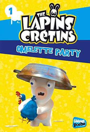 The Lapins crétins - Poche - Tome 01: Omelette Party