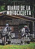 Diario de la motocicleta - Mis aventuras personales en moto: Tomar notas rápida y fácilmente: Fecha, kilometraje, datos de GPS, registros ... y mucho más de sus viajes. (MotorradSpuren)